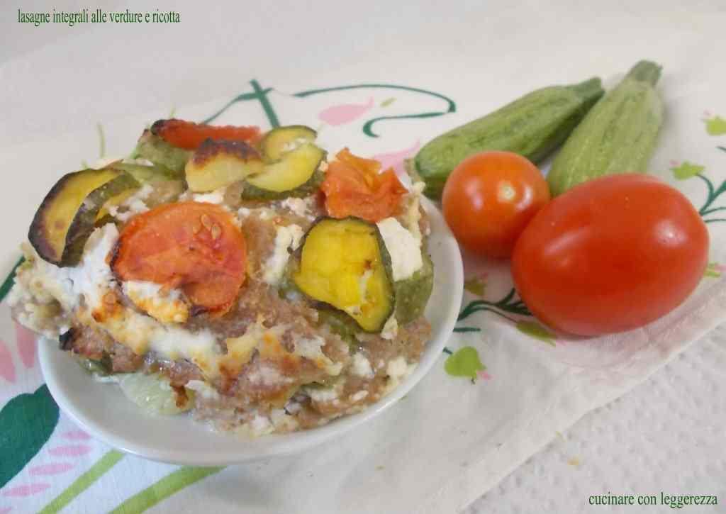 Ricetta: Lasagne integrali alle verdure e ricotta