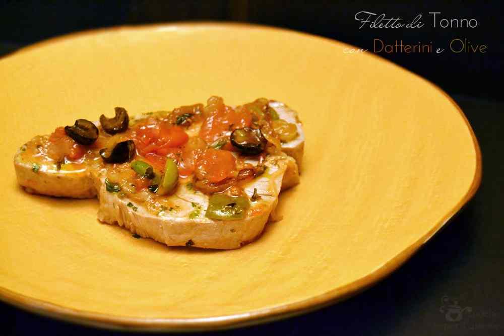 Ricetta: Filetti di tonno con datterini e olive