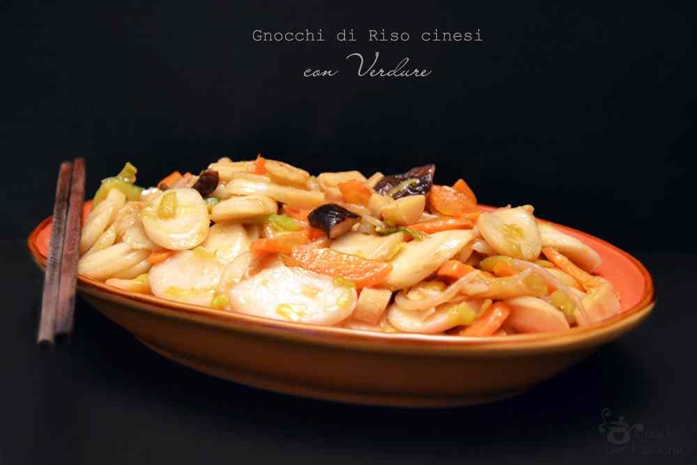 Ricetta: Gnocchi di riso cinesi con verdure