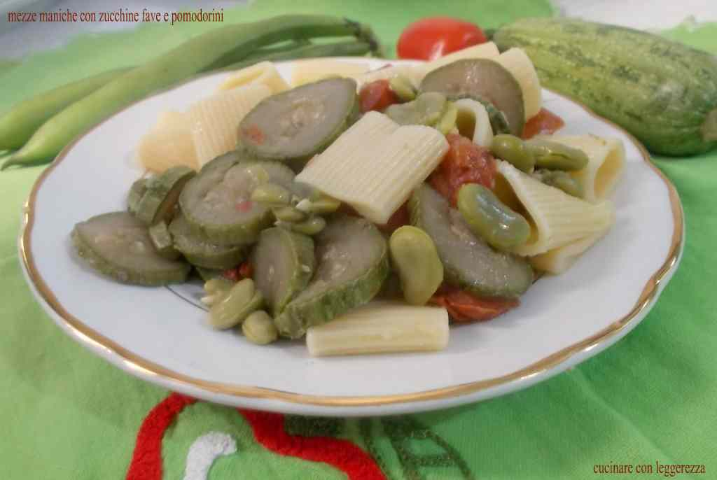 Ricetta: Mezze maniche con zucchine fave e pomodorini