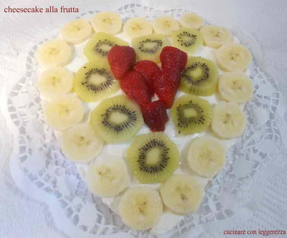 Ricetta: Cheesecake alla frutta