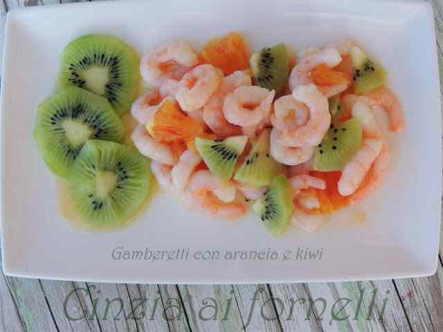 Ricetta: Gamberetti con arancia e kiwi