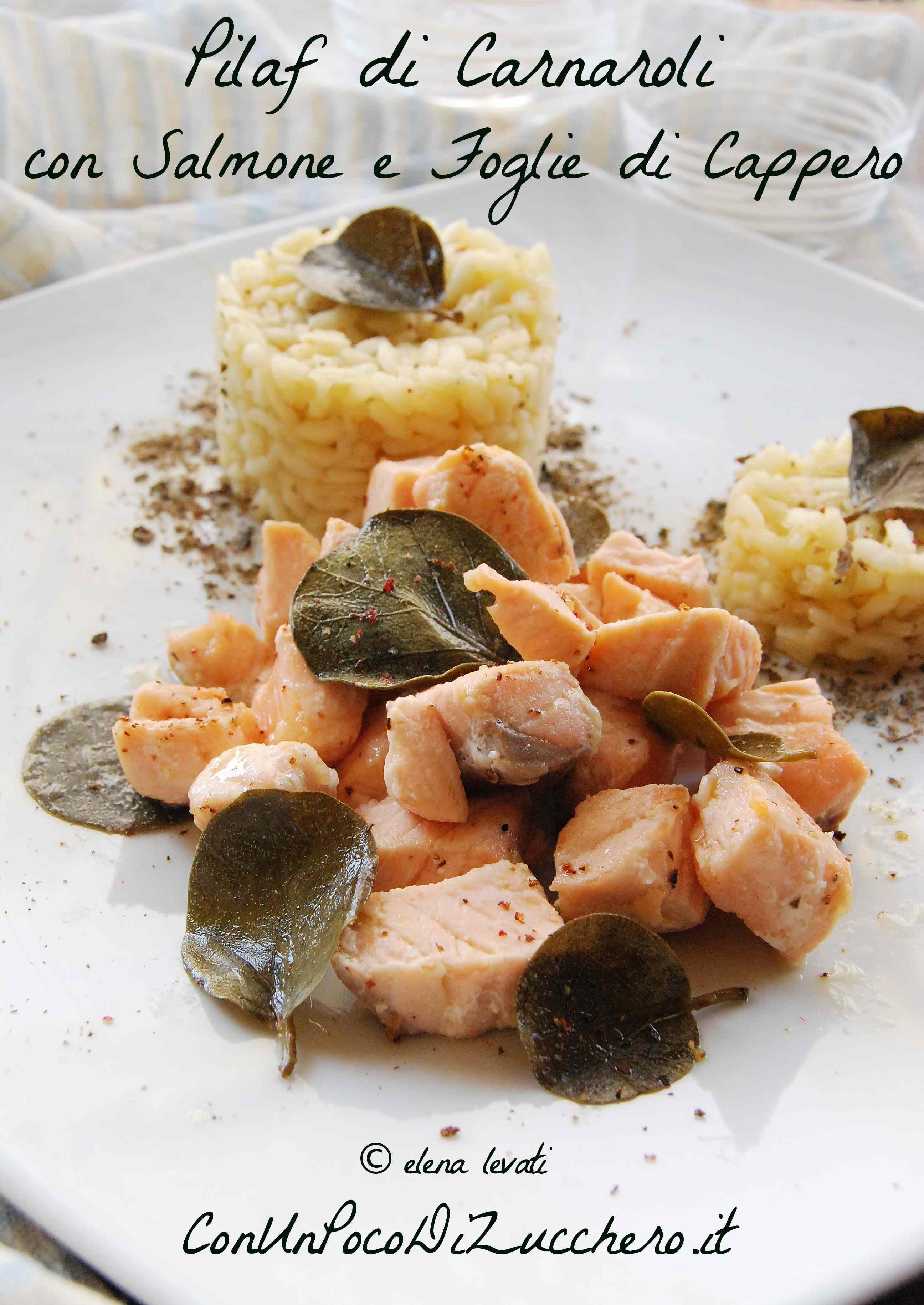 Ricetta: Pilaf di carnaroli con salmone e foglie di cappero