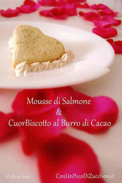 Ricetta: Antipasto di San Valentino: Mousse al salmone e CuorBiscotto