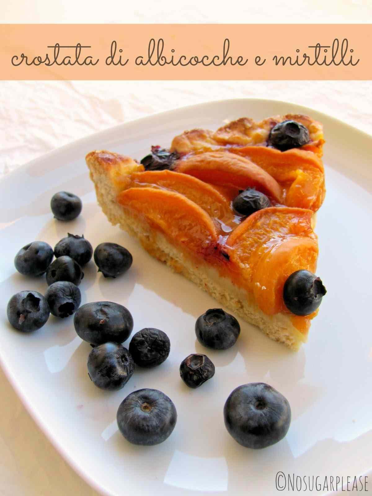 Crostata di albicocche e mirtilli senza zucchero