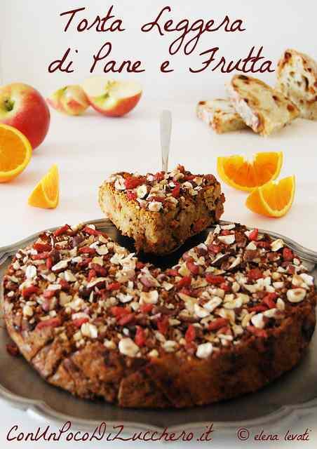 Ricetta: Torta leggera di pane e frutta (senza burro, senza olio e senza zucchero)