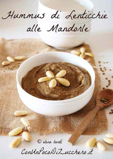 Ricetta: Hummus di lenticchie alle mandorle