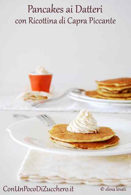 Ricetta: Pancakes ai datteri e ricottina di capra piccante