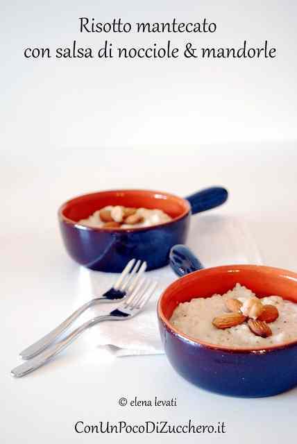 Ricetta: Risotto mantecato con salsa di nocciole e mandorle