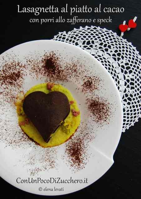 Ricetta: Primo Piatto San Valentino: Lasagnetta al cacao con porri allo zafferano e speck