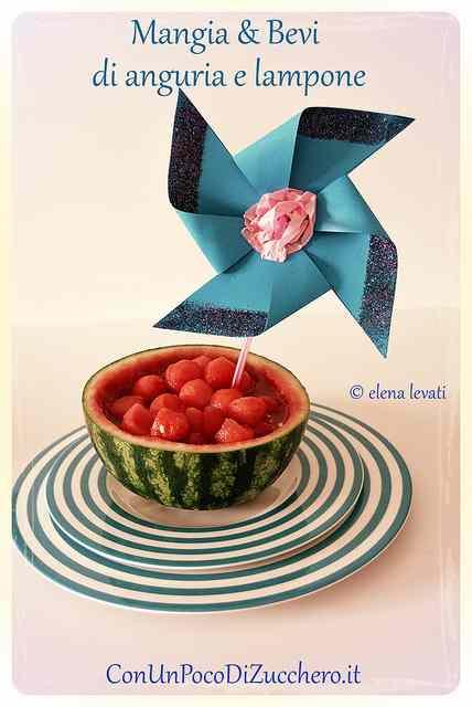 Ricetta: Mangia e Bevi di anguria e lampone e Buone Vacanze!!
