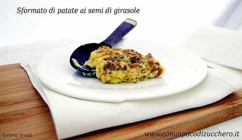 Ricetta: Sformato di patate ai semi di girasole