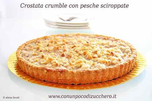 Ricetta: Crostata crumble con pesche sciroppate