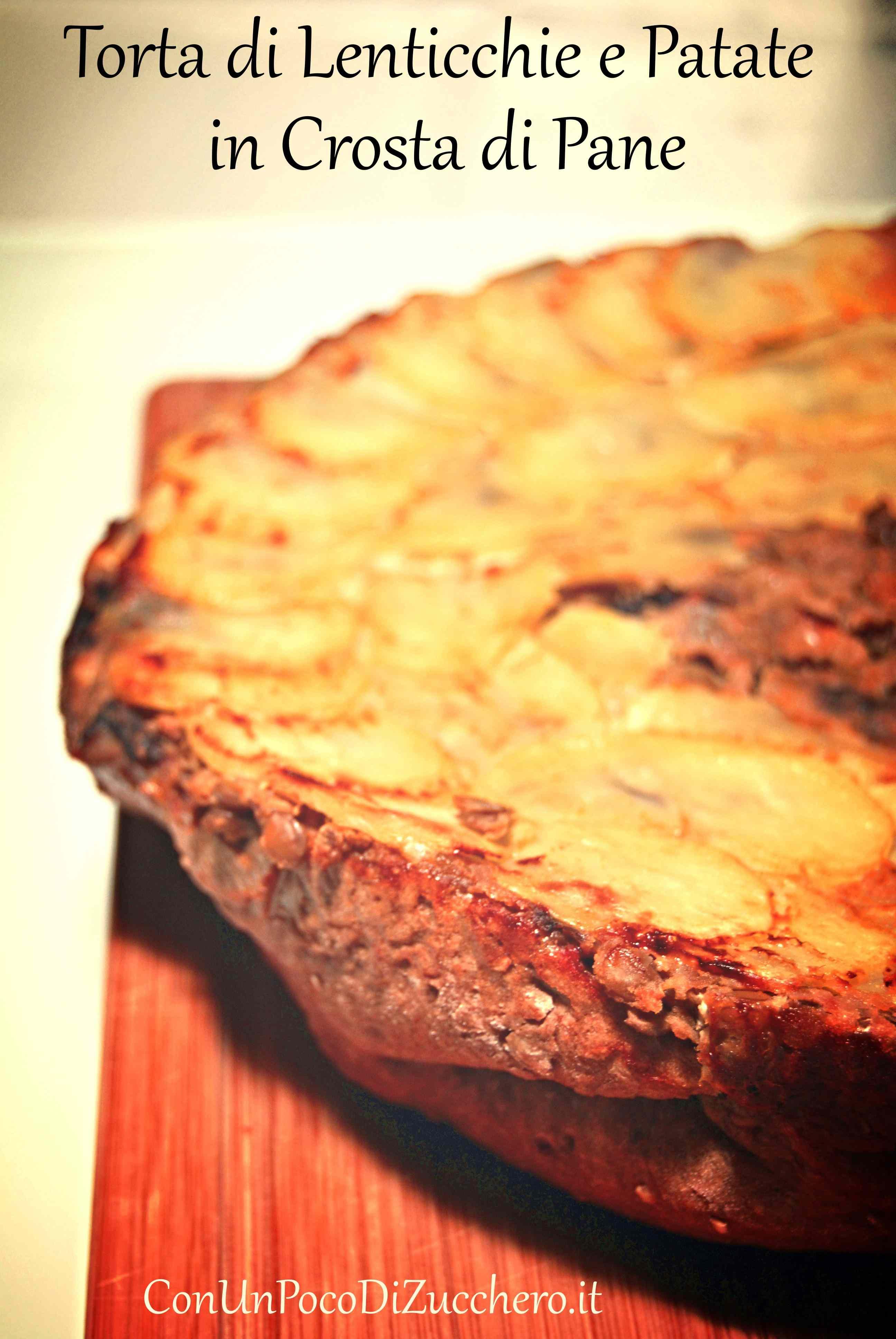 Ricetta: Torta di lenticchie e patate in crosta di pane