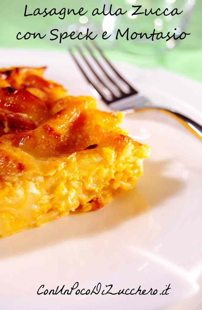 Ricetta: Lasagne con zucca, speck e montasio