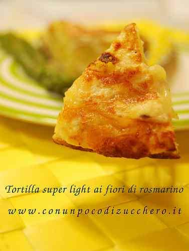 Ricetta: Tortilla super light ai fiori di rosmarino