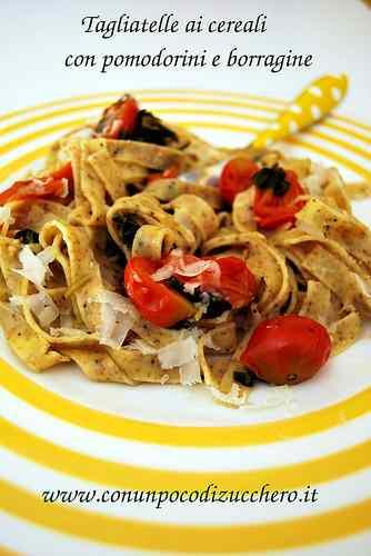 Ricetta: Tagliatelle con pomodorini e borragine