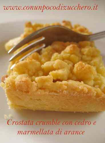 Ricetta: Crostata crumble con cedro e marmellata di arance