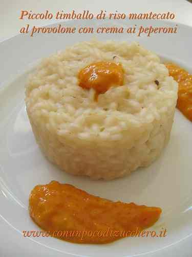Ricetta: Timballo di riso al provolone con crema ai peperoni