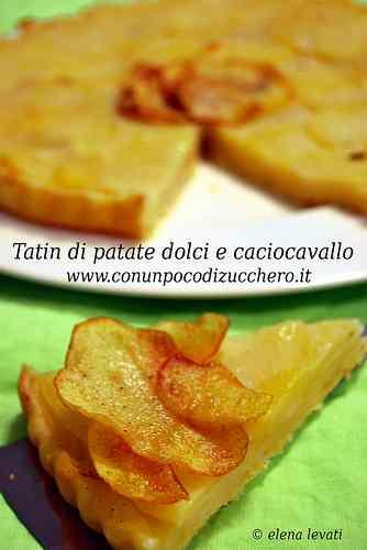 Ricetta: Tarte tatin di patate dolci e caciocavallo