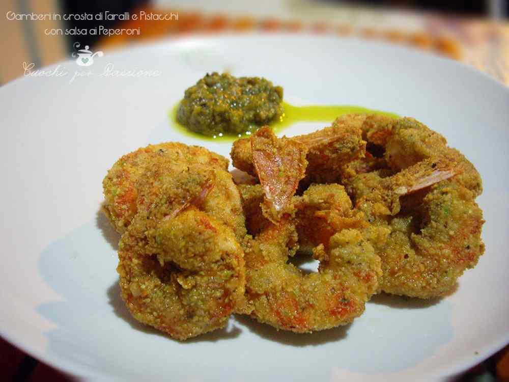 Ricetta: Gamberi in crosta di Taralli e Pistacchi con salsa di Peperoni