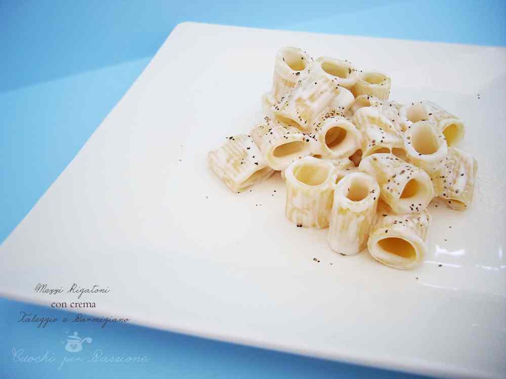 Ricetta: Mezzi Rigatoni con Crema di Taleggio e Parmigiano