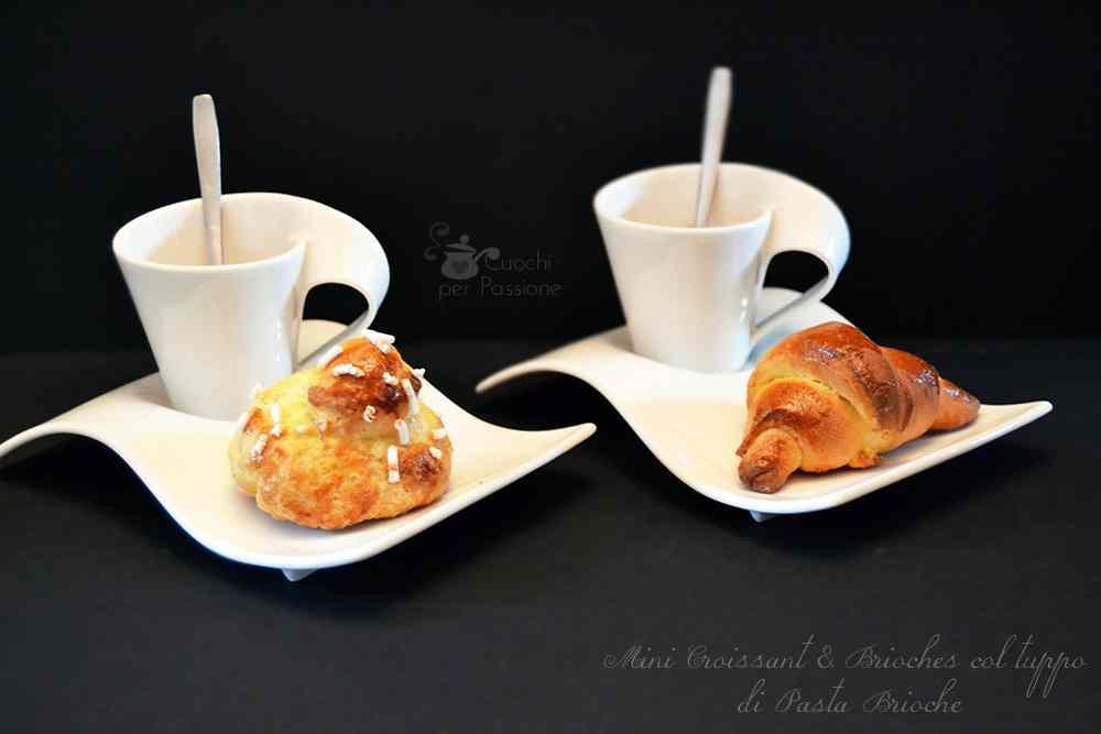 Ricetta: Mini Croissant e Brioches col Tuppo di Pasta Brioche