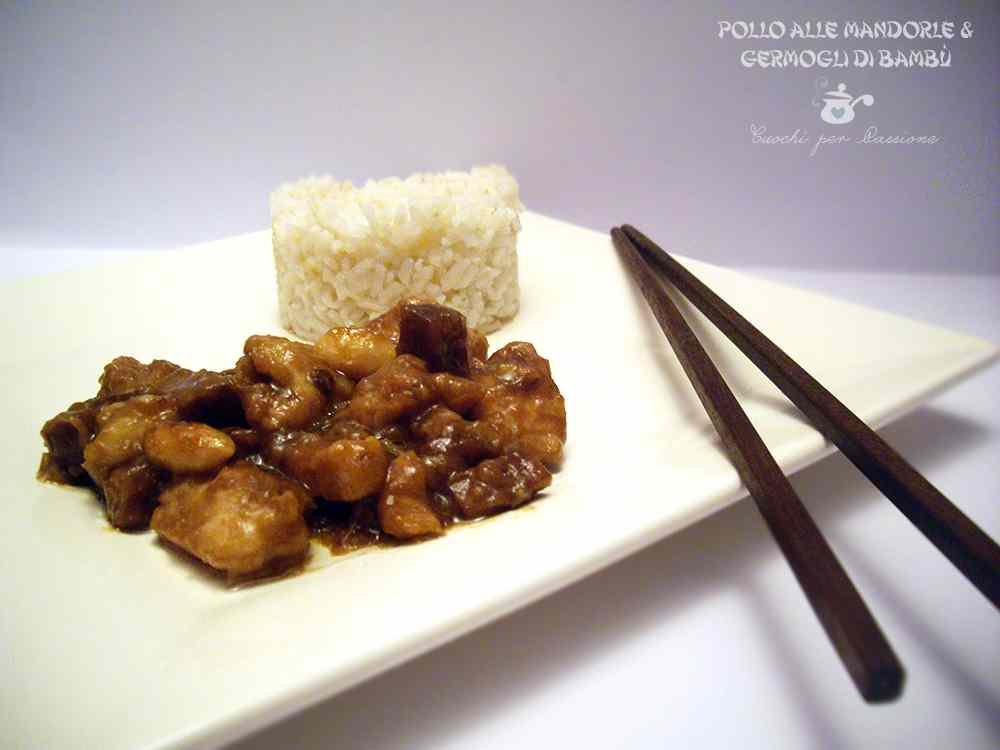 Ricetta: Pollo alle Mandorle e Germogli di Bambu