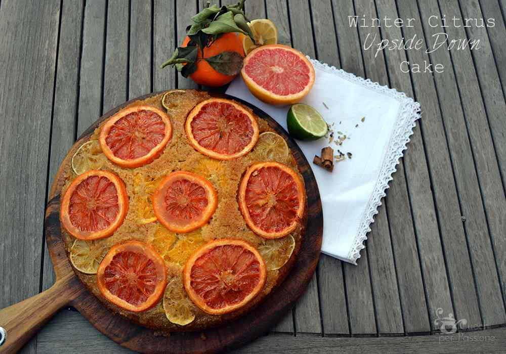 Ricetta: Winter Citrus Upside Down Cake
