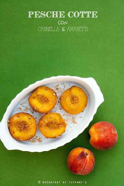 Ricetta: Pesche cotte con cannella e amaretti / roasted peaches with cinnamon and amaretti cookies