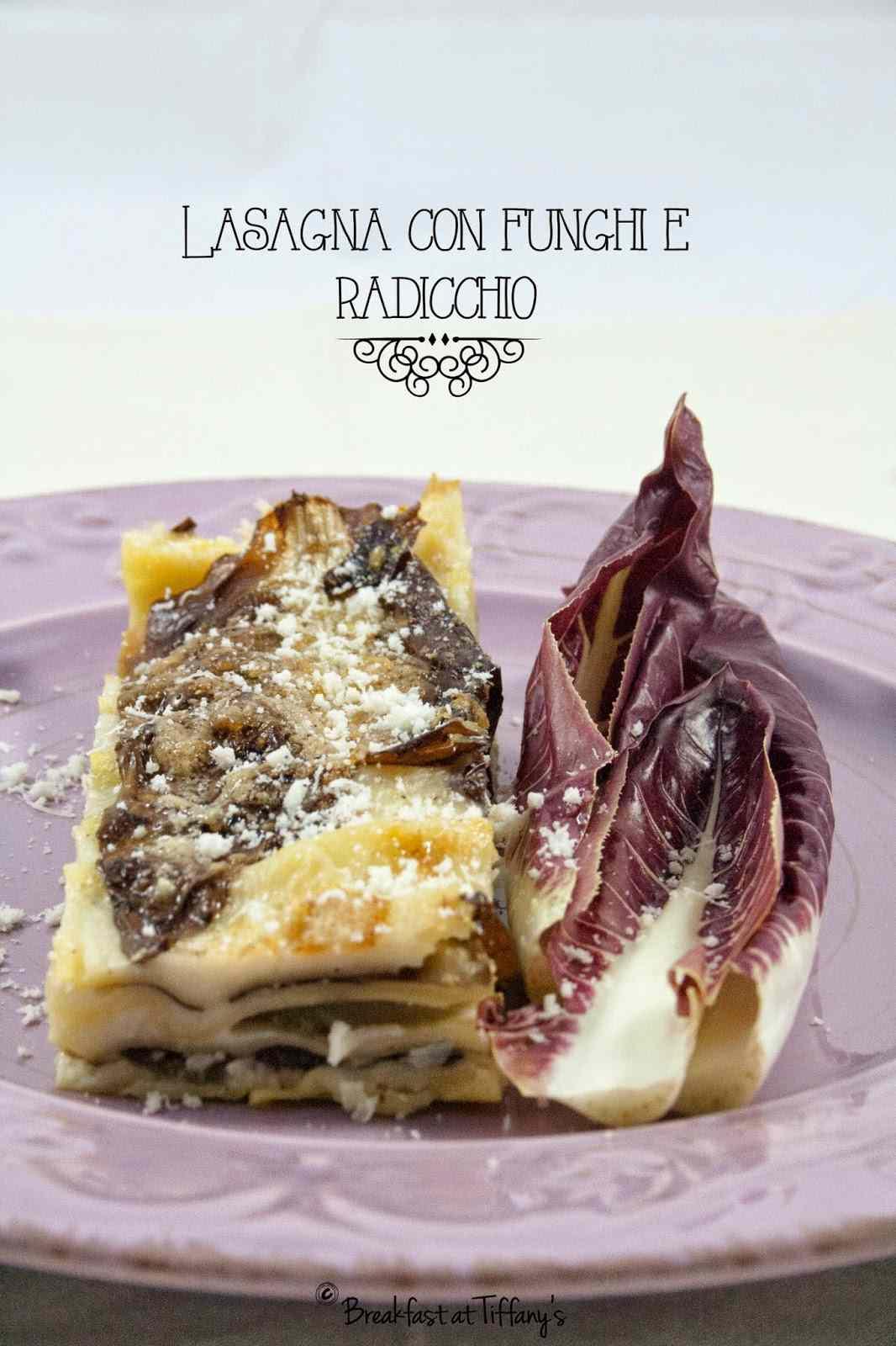 Ricetta: Lasagna con funghi e radicchio / lasagna with mushrooms and radicchio