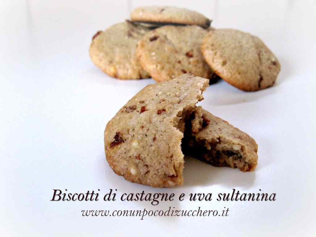 Biscotti di castagne e uva sultanina