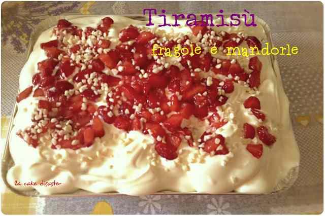 Ricetta: Tiramisu fragole e mandorle