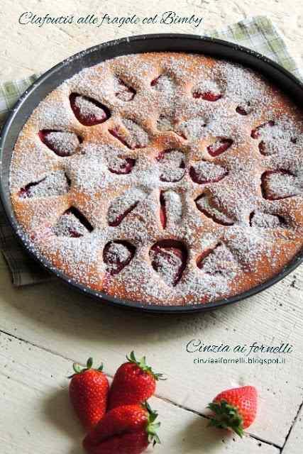 Ricetta: Clafoutis di fragole col bimby