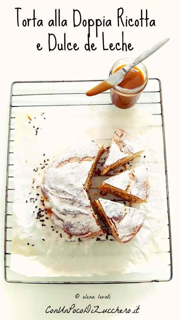 Ricetta: Torta alla ricotta e dulce de leche