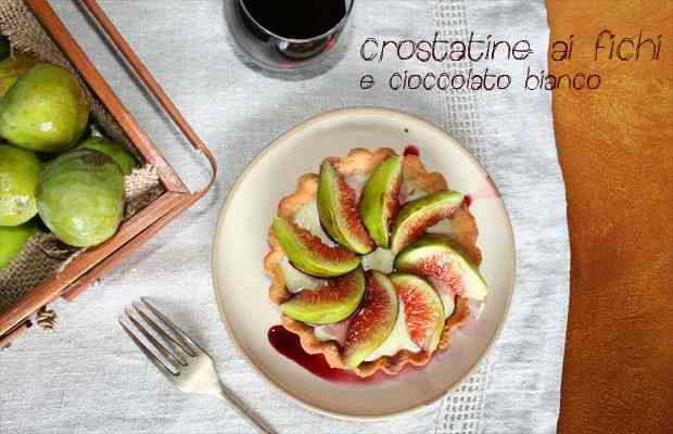 Crostatine ai fichi e cioccolato bianco