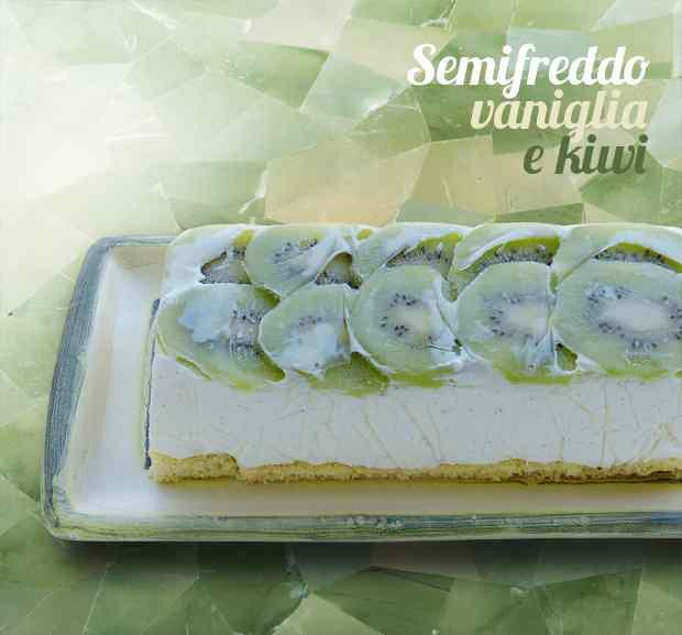 Semifreddo vaniglia e kiwi