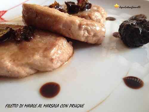 Ricetta: Filetto di maiale al marsala e prugne