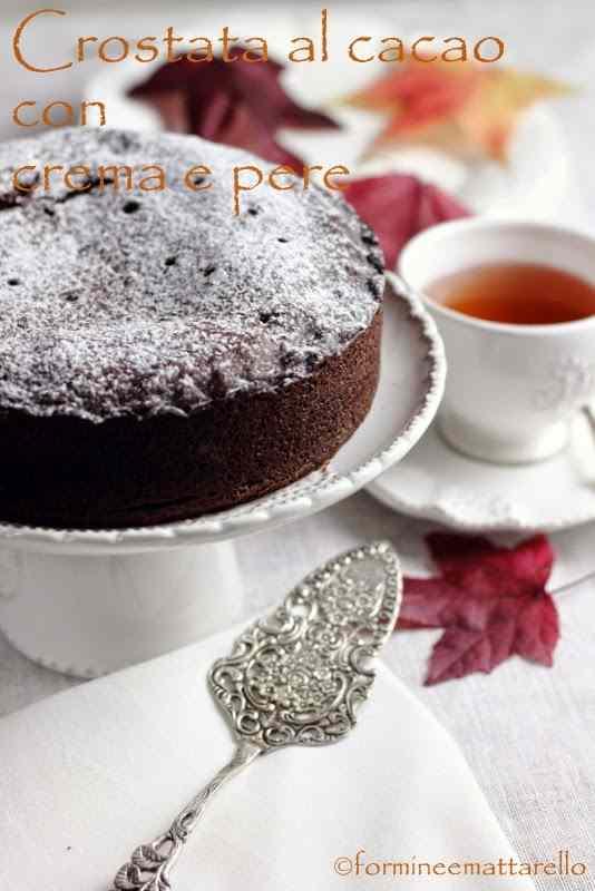 Ricetta: Crostata al cacao con crema e pere